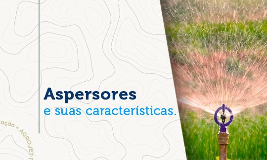 Saiba mais sobre ASPERSOR
